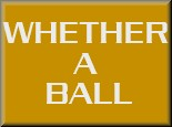 Whether A Ball